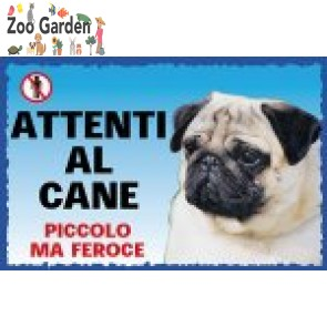 lac cartello cani attenti al cane carlino