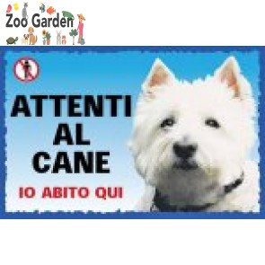 lac cartello cani attenti al cane west highland